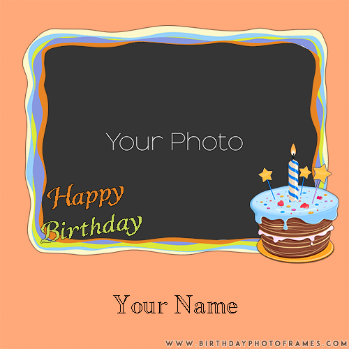 Happy Birthday Card With Name And Photo Edit Birthday Card With Name Birthday Card With Photo Birthday Cards Images