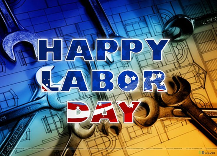 Happy Labor Day labor day happy labor day labor day quotes happy labor day quote #labordayquotes