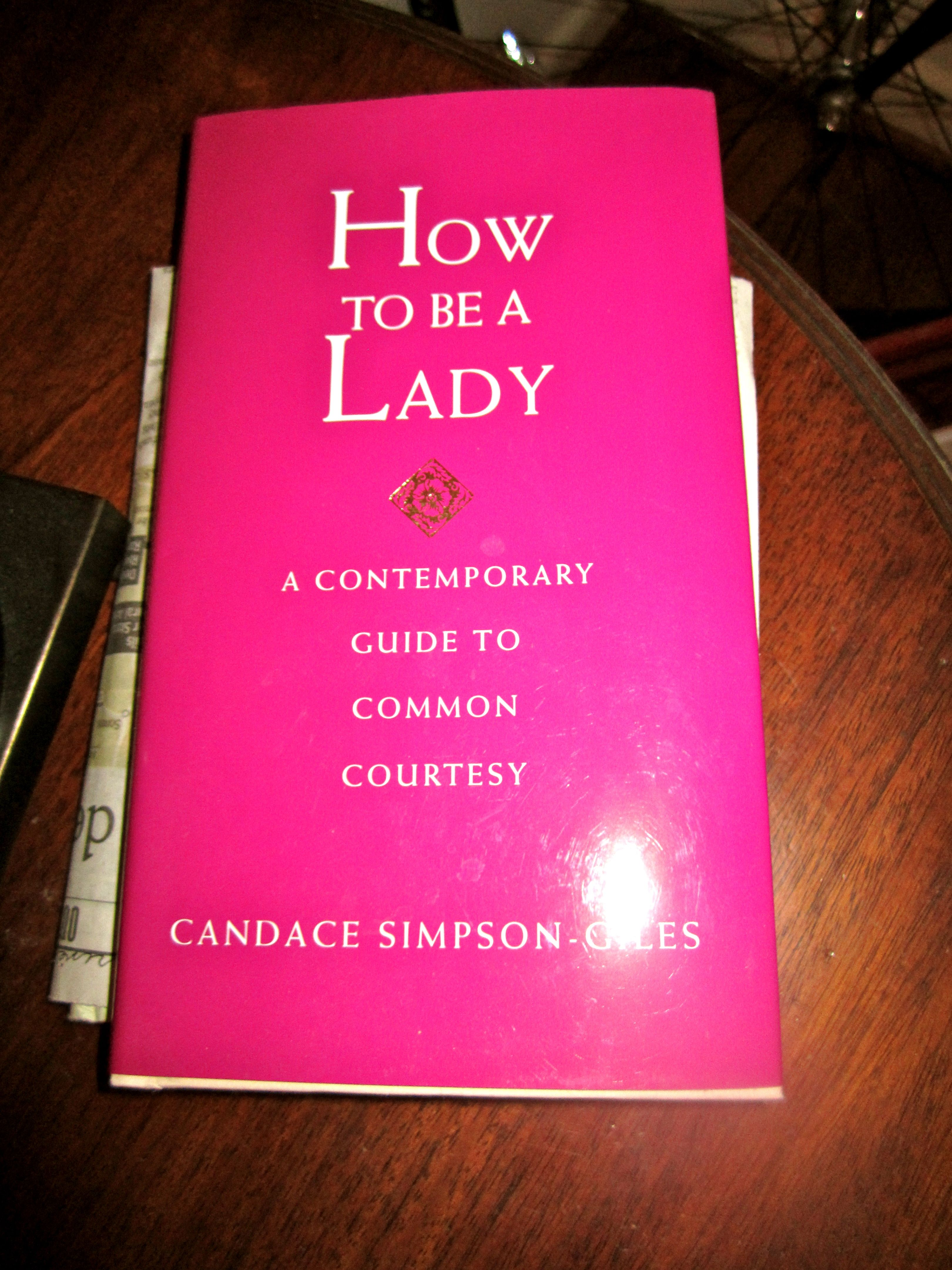 The Ladies' Book of Etiquette and Manual of Politeness by Florence Hartley (2015, Paperback)