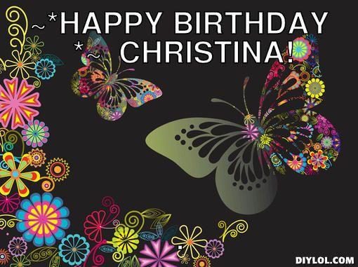 Happy birthday meme generator happy birthday christina eabf9ajpg 510381 Random Images