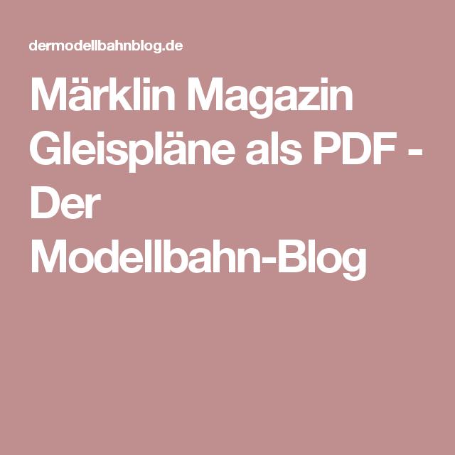 Marklin Magazin Gleisplane Als PDF