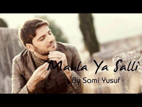 Maula Ya Salli Ft Sami Yusuf Qasida Burda Shareef Nasheed Video Tubez Sami Maher Zain Music Video Song