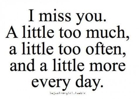 I miss you sooo much. Can\'t wait to see you again. | For a ...