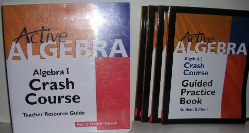 Active Algebra: Algebra I Crash Course Teacher Resource Guide and 4- Guided Practice Books -Student Edition by Carol Edgar,http://www.amazon.com/dp/B00J1S8DAQ/ref=cm_sw_r_pi_dp_ZlLjtb0PD39JF50R