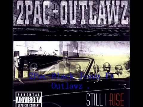 At The Beginning He Says Jehovah S Witnesses Tupac Black Jesuz Ft Outlawz Lyrics Tuberov Still I Rise 2pac Tupac