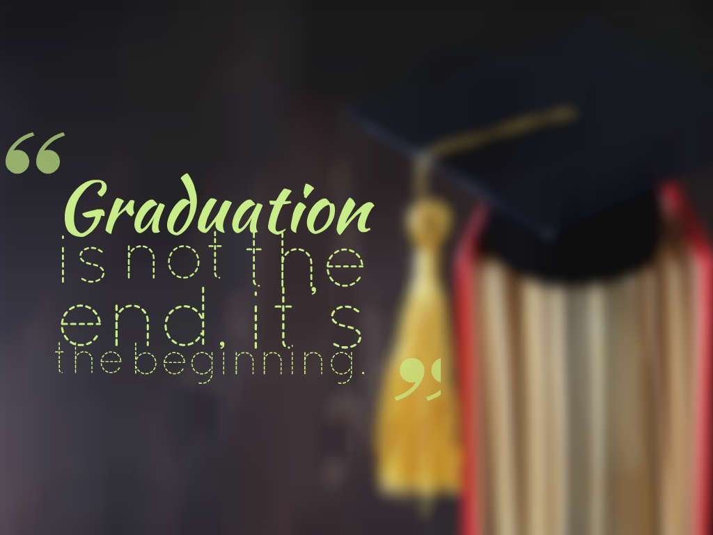 Graduation Is Not The End It S The Beginning Quotes Graduationquotes Graduation Graduation Quotes Funny Graduation Quotes Inspirational Graduation Quotes
