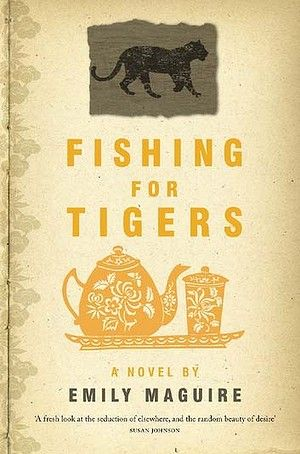 'Fishing for Tigers' by Emily Maguire. Picador. Emily's story 'So many things happen' appeared in RAF vol 3 issue 2.