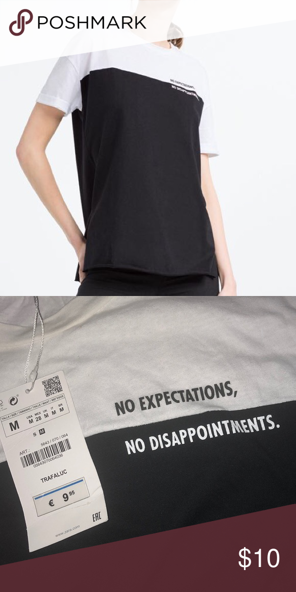 "NWT ZARA No Expectations No Disappointments"" Never worn"