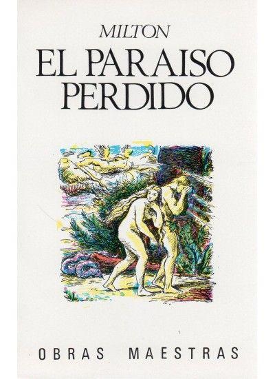 El paraíso perdido\' de el genial y fantástico John Milton. | 3 ...