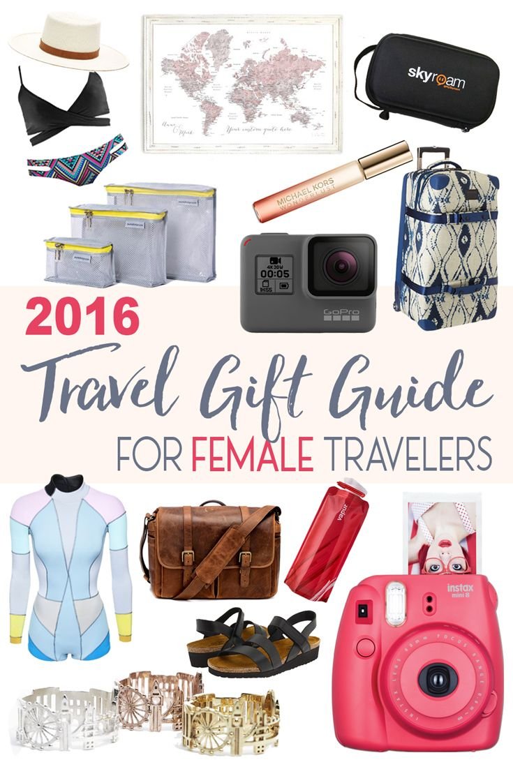2016 Travel Gift Guide for Female Travelers | Travel gifts, Gift ...
