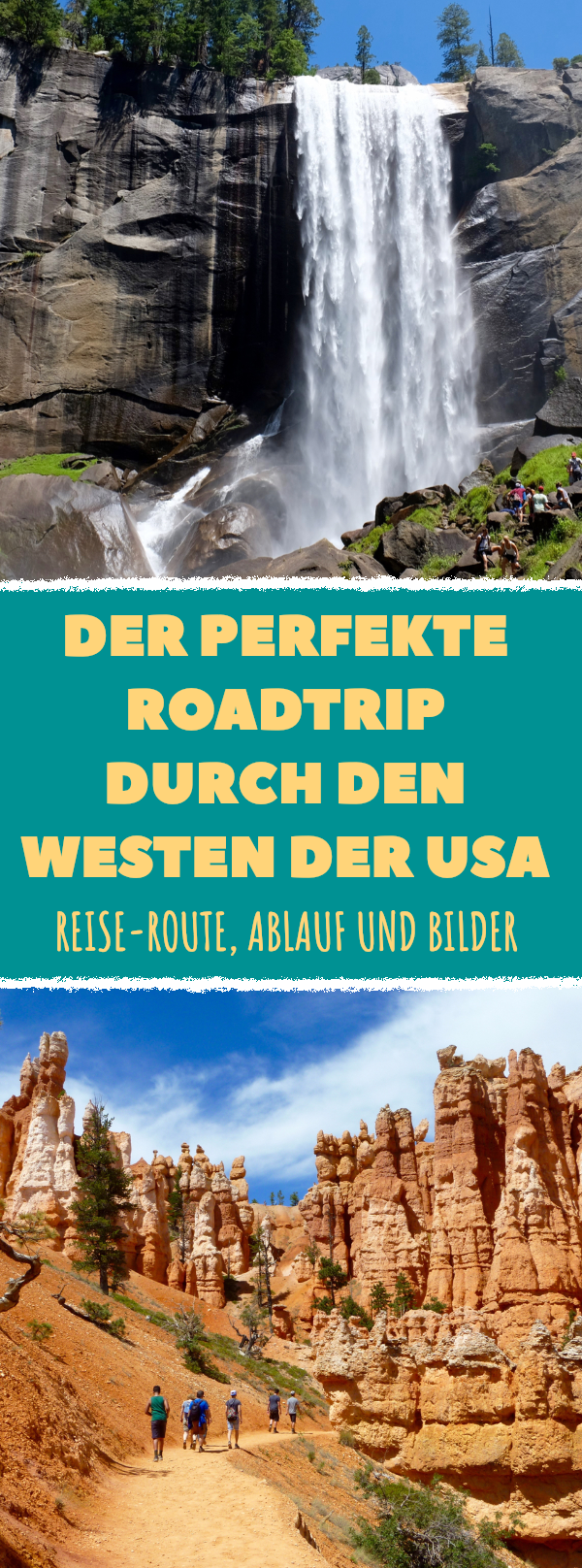 21 Tage Roadtrip durch den Westen der USA: Reiseroute und Bilder