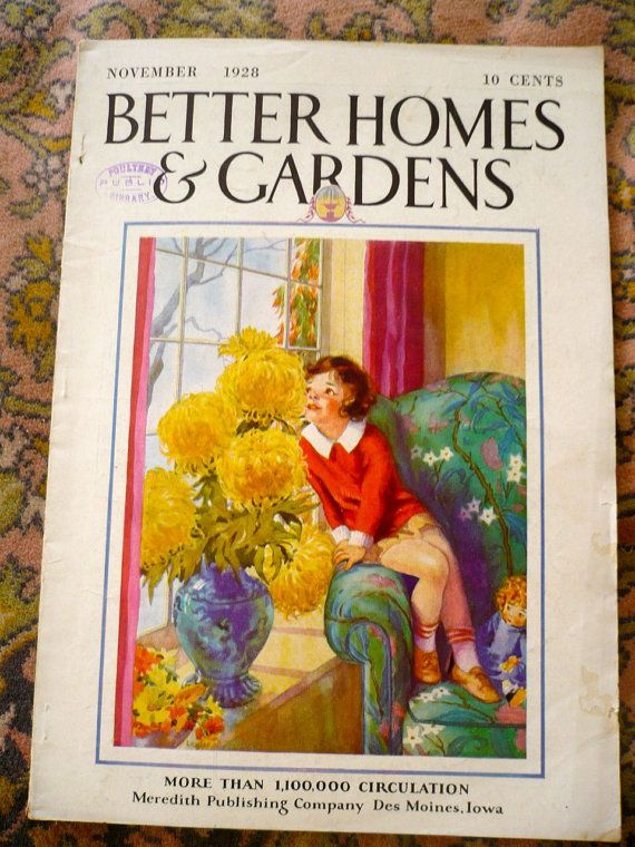 b7635a3c9b15cded21888ef8af9da072 - When Did Better Homes And Gardens Start