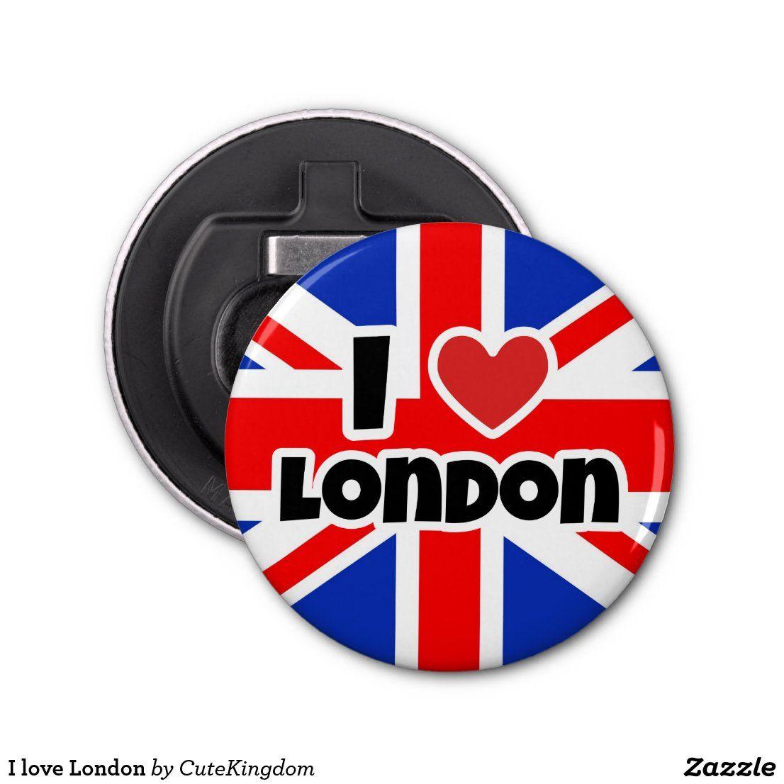 I Love London Bottle Opener Zazzle Com In 2020 London Love Custom Holiday Card Bottle