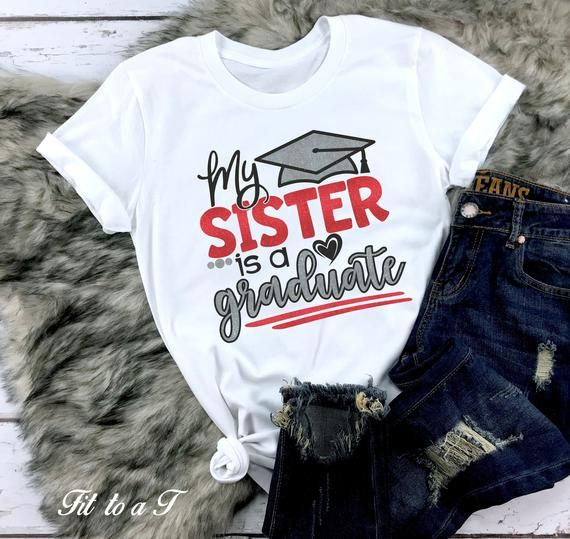 My Sister Is A Graduate Glitter T Shirt Proud Sister Of A Graduate Glitter T Shirt Proud Brother Of A Graduate High School Graduation In 2020 Graduation Shirts Graduation Shirts For Family