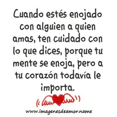 No Te Enojes Frases Spanish Quotes Quotes Y Me Quotes