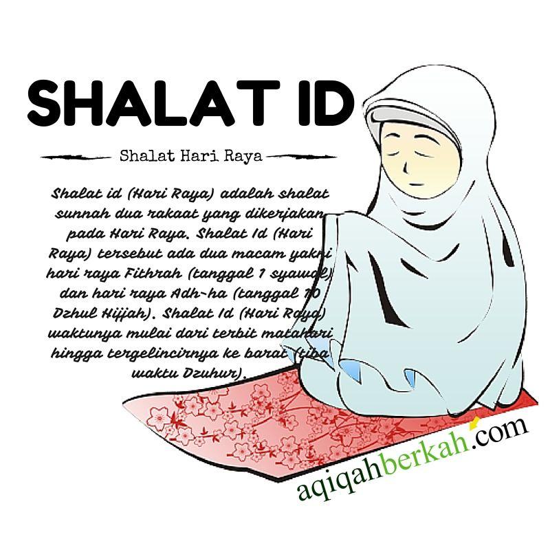 Shalat Id (Hari Raya)  http://www.aqiqahberkah.com/shalat-id-hari-raya
