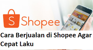 Cara Berjualan Di Shopee Agar Cepat Laku Jual Beli Online Sudah Menjadi Hal Biasa Sekarang Banyak Sekali Marketplace Yang Menjamur Di Indonesia Shopee Jamur
