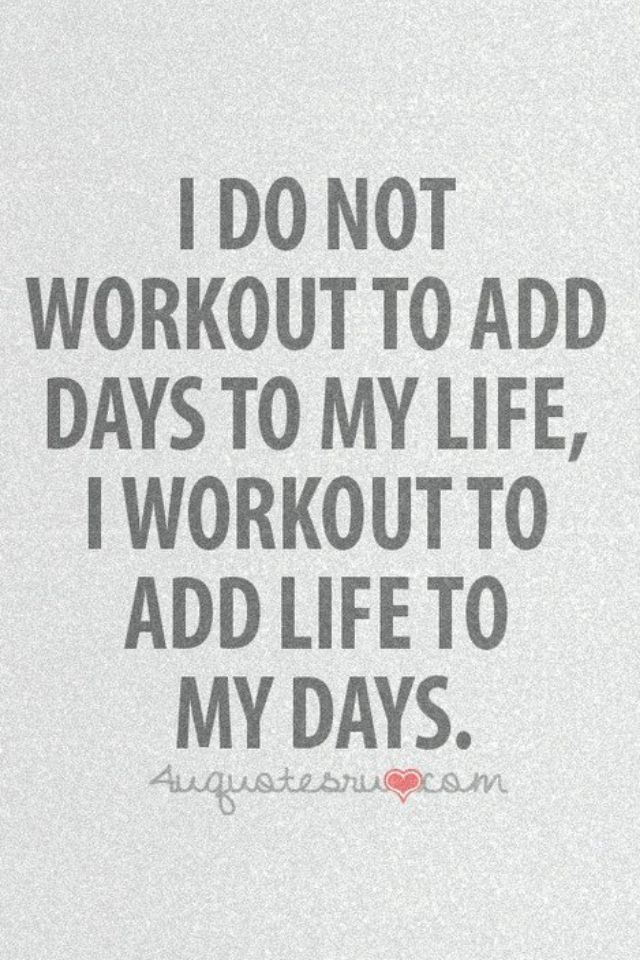 I Don T Run To Add Days To My Life I Run To Add Life To My Days