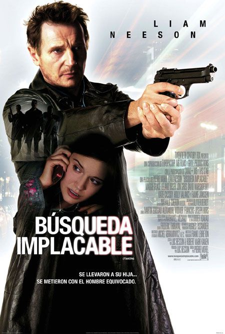 Taken/ Búsqueda implacable