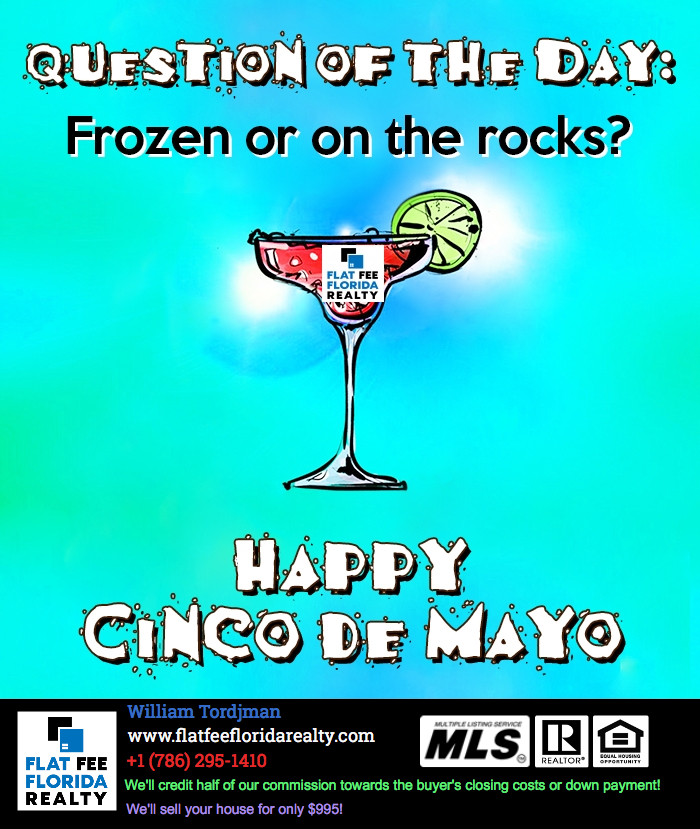 Celebrate Cinco De Mayo By Saving On Buying Or Selling Your Home Miami Realtor Selling Your House Miami Real Estate