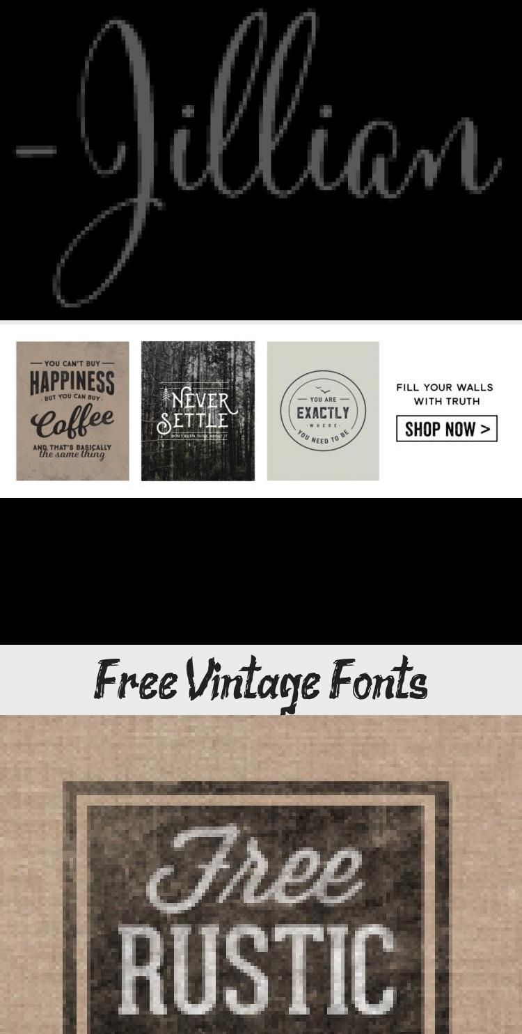 Something About Vintage Typography Conveys A Message Of Authenticity And Quality Take Your Designs Back In 2020 Vintage Fonts Vintage Fonts Free Logo Design Tutorial