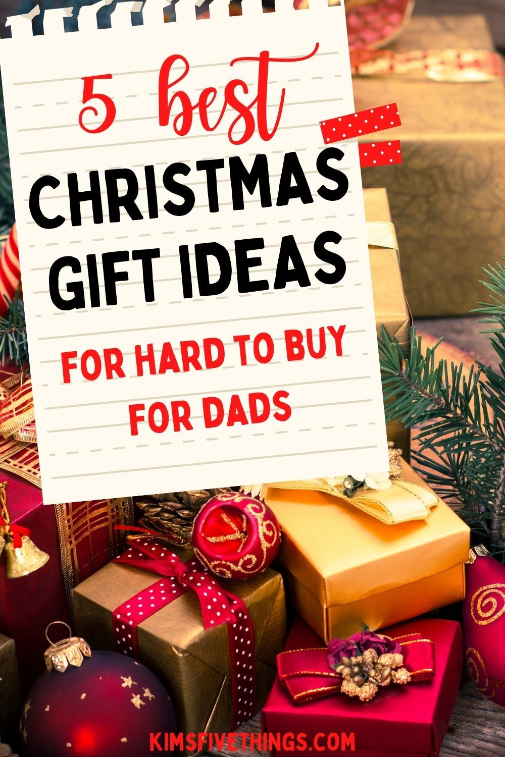 Top 5 Christmas Gifts For Your Dad Meaningful Gifts For Dad Kims Home Ideas In 2020 Top 5 Christmas Gifts Christmas Gifts Meaningful Gifts
