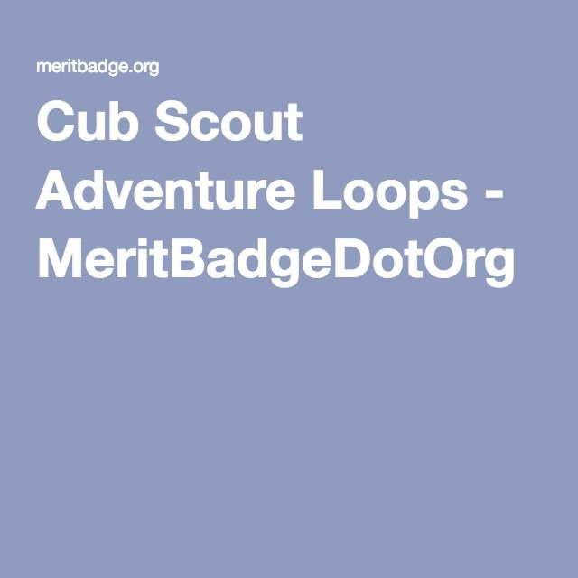 Cub Scout Adventure Loops - MeritBadgeDotOrg