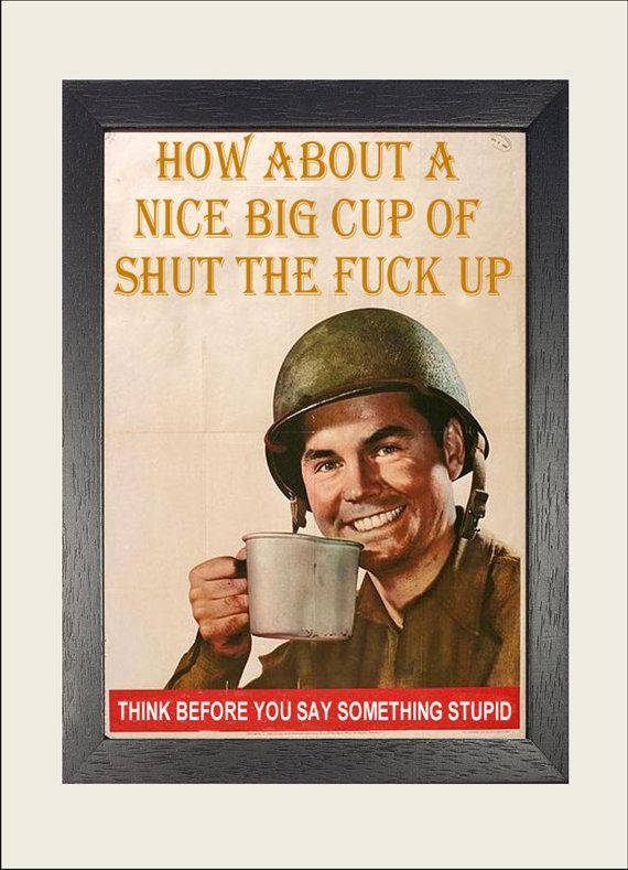 Unique retro vintage army poster advert nice big cup of shut the ...