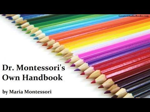 DR. MONTESSORI'S OWN HANDBOOK by Maria Montessori - FULL AudioBook | Greatest Audio Books