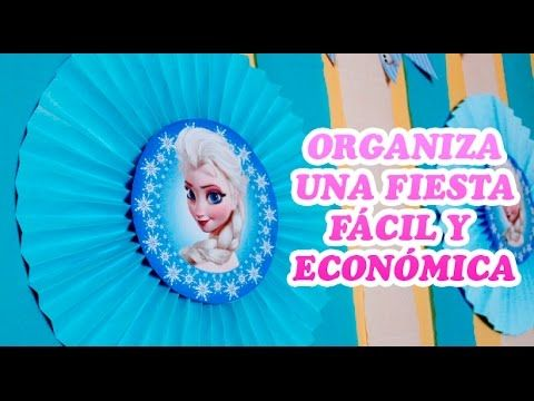 ideas fciles y econmicas para fiesta de frozen disney easy ideas for frozen disney party