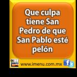 #Dichos y #Refranes Que culpa tiene San Pedro de que San Pablo esté pelón