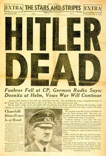 April 30, 1945 – Adolf Hitler and Eva Braun commit suicide (Front page of the U.S. Armed Forces newspaper, Stars and Stripes, 2 May 1945)