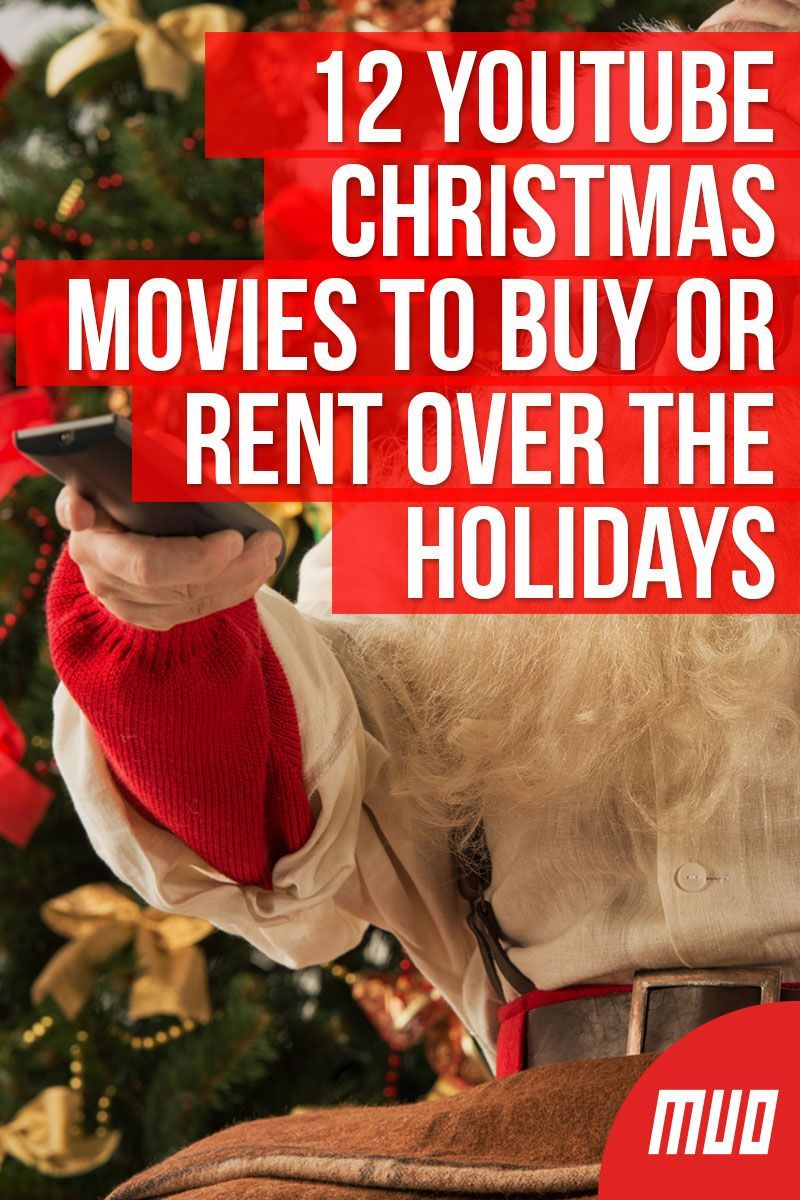 12 Youtube Christmas Movies To Buy Or Rent Over The Holidays Christmas Movies Best Christmas Movies Movies