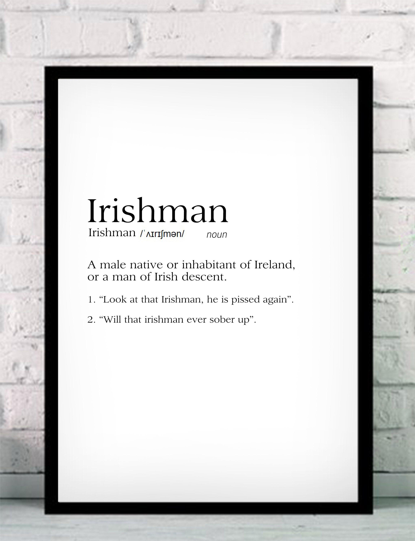 Funny Dictionary Prints, Irishman Print, Typography Prints