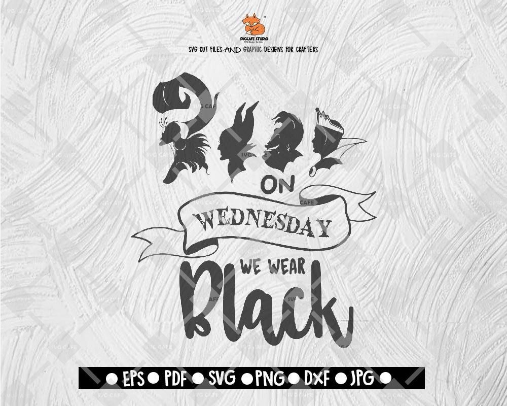 On Wednesdays We Wear Black SVG Disney Land Halloween