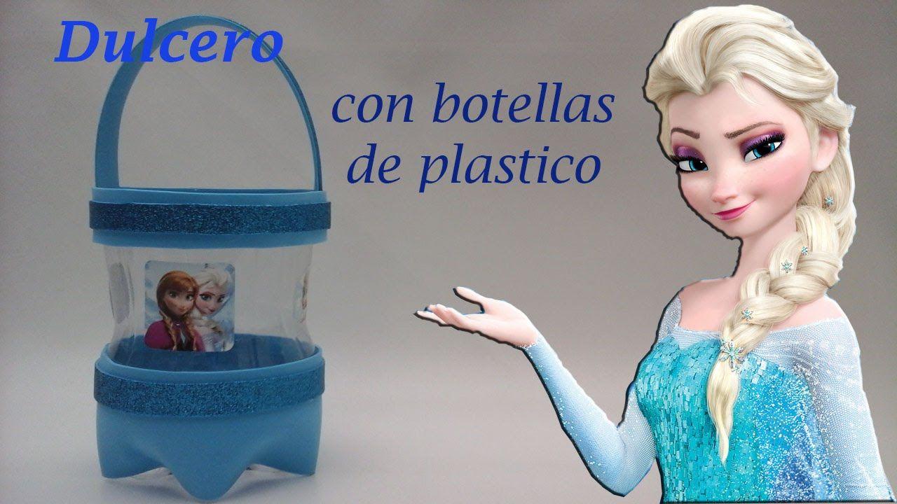 4e79349c9 COMO HACER UN DULCERO DE FROZEN CON BOTELLAS DE PLASTICO. PET ...