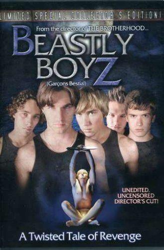 Beastly Boyz (2006) [Canada/U.S.A.]