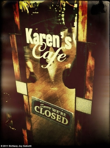Karen's Cafe. This is what inspired my own dream to open a