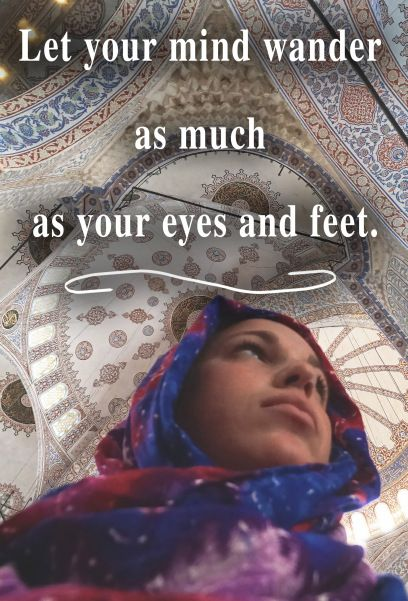 Let your mind wander - inspirational travel quotes ...