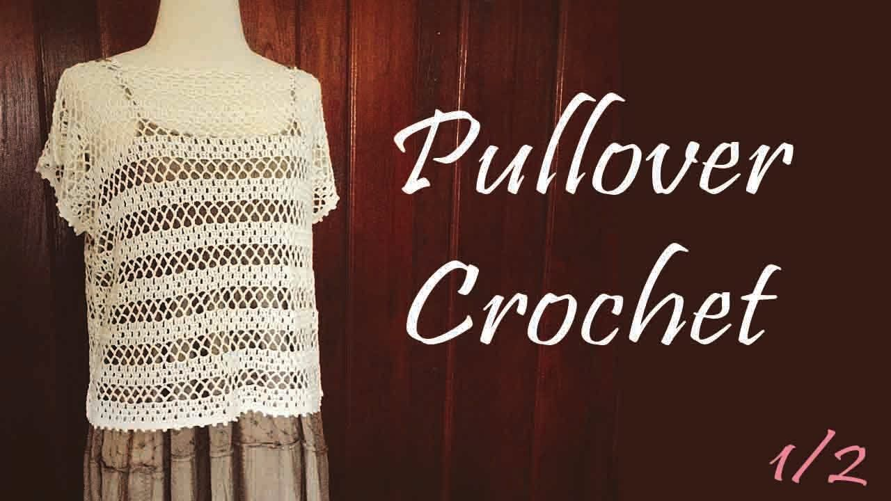 Crochet Pullover with French Sleeves Part 1/2 (Eng Sub)