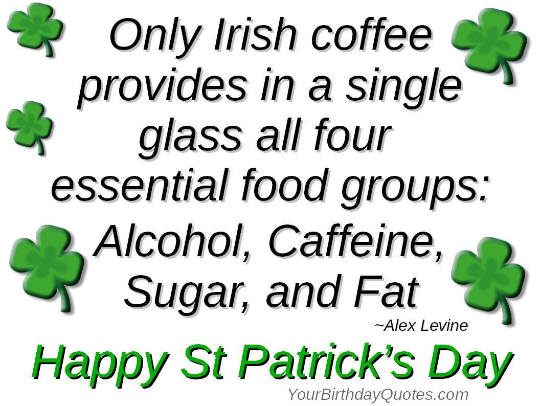 St Patrick S Day Irish Coffee Humor St Patricks Day Quotes Holiday Quotes Irish Quotes