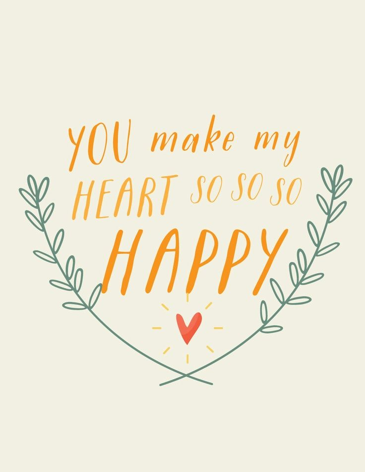 You Make My Heart So So So Happy Relationship Quotes Words