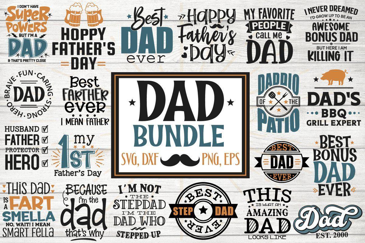 Dad Bundle Father S Day Svg Stepdad Svg Bonus Dad Svg 557805 Svgs Design Bundles In 2020 Fathers Day Quotes Design Bundles Fathers Day