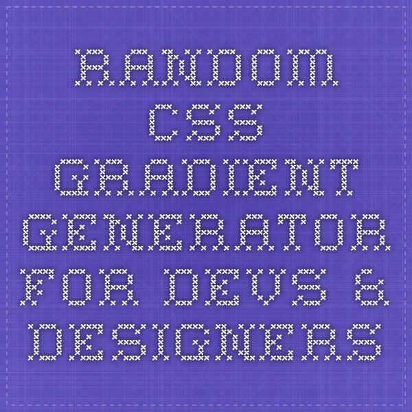 Random css gradient generator for devs designers design random css gradient generator for devs designers malvernweather Gallery