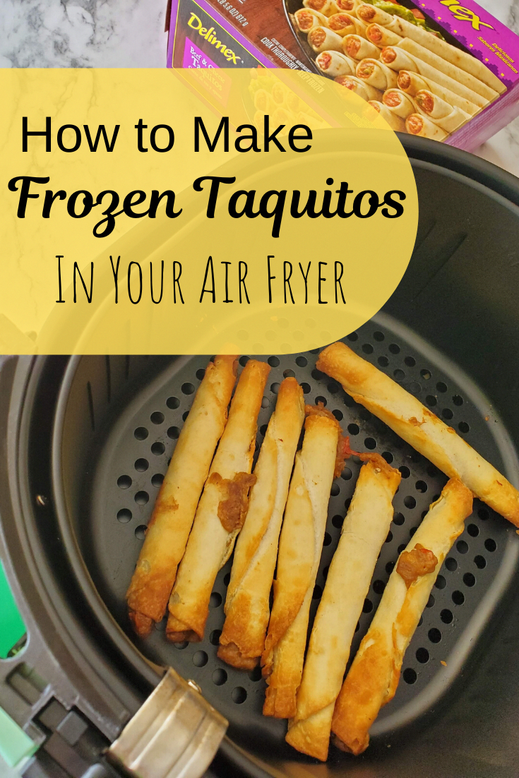 How to Make Frozen Taquitos in Your Air Fryer in 2020