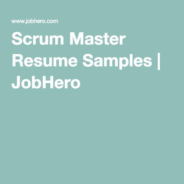 Scrum Master Resume Samples Jobhero Resume Pinterest Resume