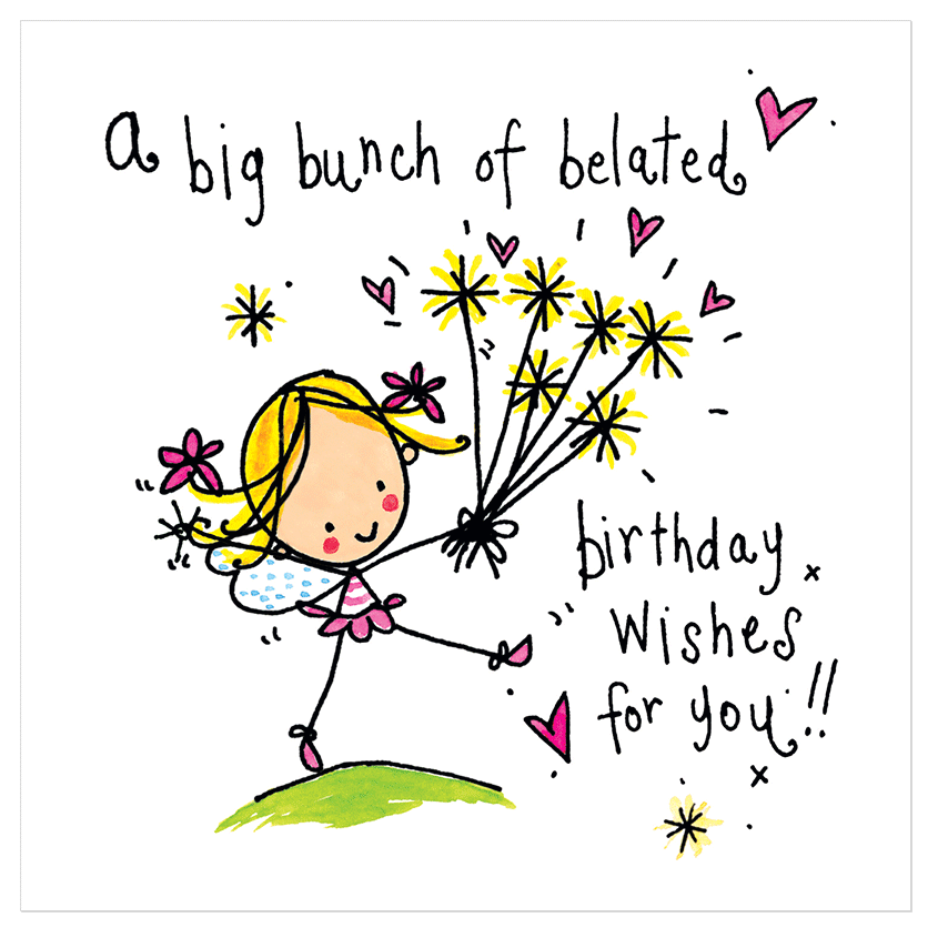 A big bunch of belated birthday wishes for you Belated