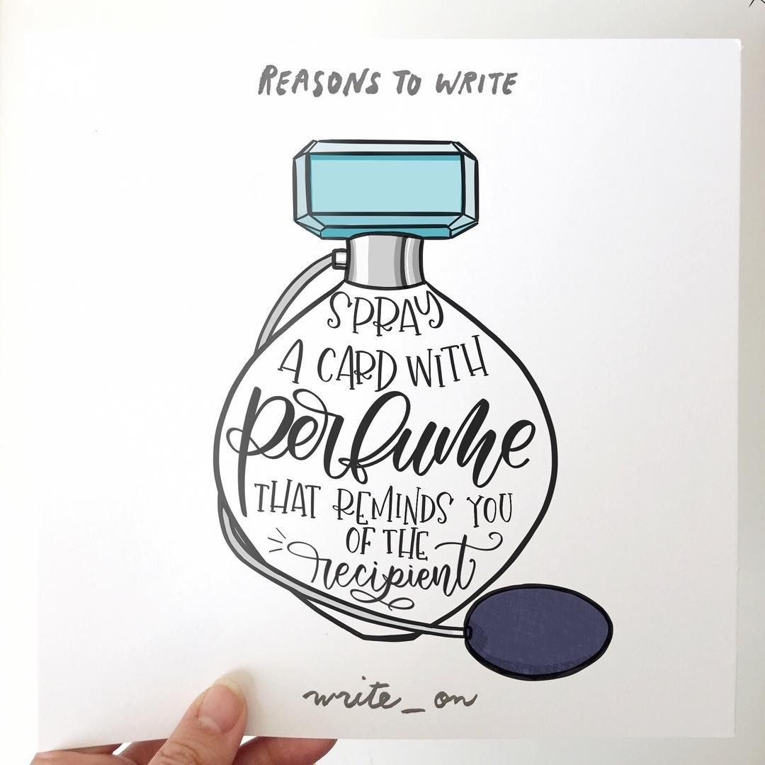 Spray a card with perfume that reminds you of the recipient. @jeshypark #reasonstowrite #write_on