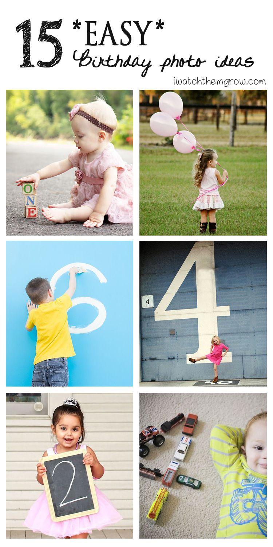 15 Easy Birthday Photo Ideas Birthday Photos Kids Birthday Pictures 2nd Birthday Photos