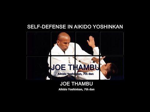 Self-defense in Aikido Yoshinkan. Shihan Joe Thambu, 7th dan Aikido. - YouTube